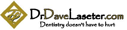 Dr. Dave Laseter Dentist
